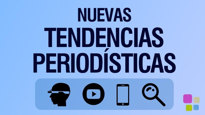 NUEVAS TENDENCIAS PERIODISTICAS PERIODISMO INMERSIVO