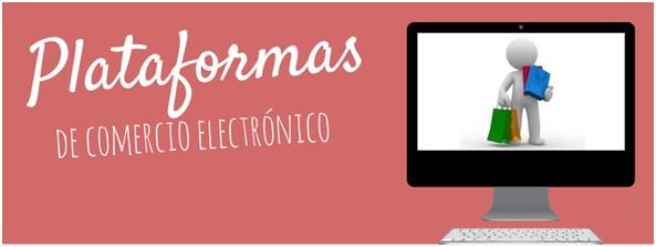 Cómo elegir la plataforma de comercio electrónico más adecuada