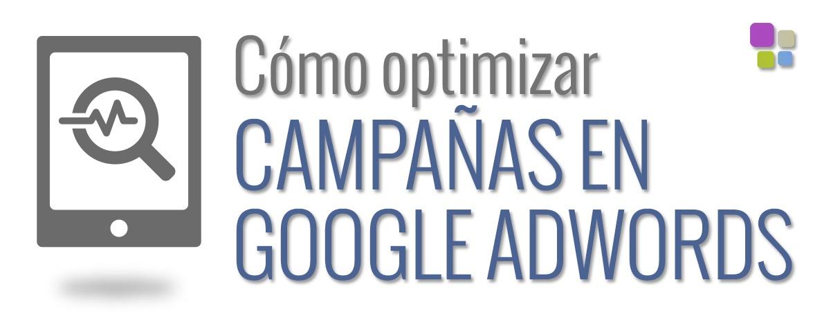Como optimizar campañas google adwords