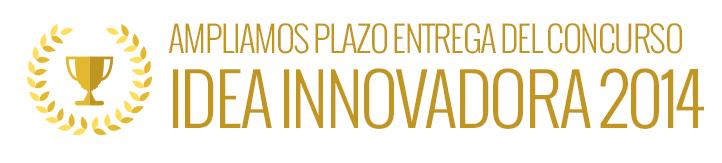 ¡No te quedes sin tu beca! Ampliamos el plazo de entrega para el concurso Idea Innovadora 2014