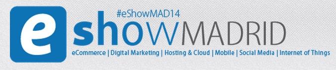 E-Show Madrid 2014: Dos profesores de IEBS participan en el mayor evento de negocios digitales