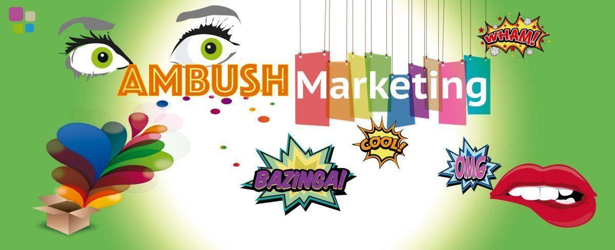 Ambush Marketing: ejemplos y legalidad