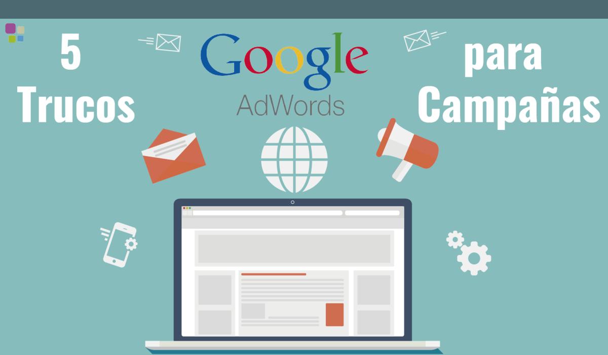 trucos campañas google adwords