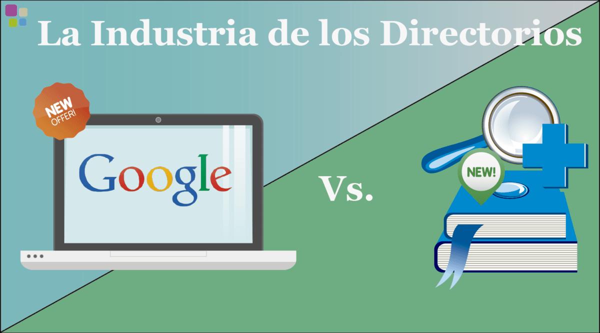 ¿La industria de los directorios de empresa o la industria de  Google?