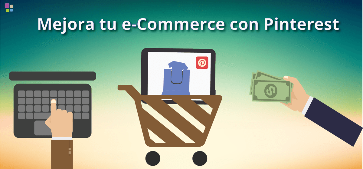 Ideas para sacarle partido a tu e-Commerce en Pinterest
