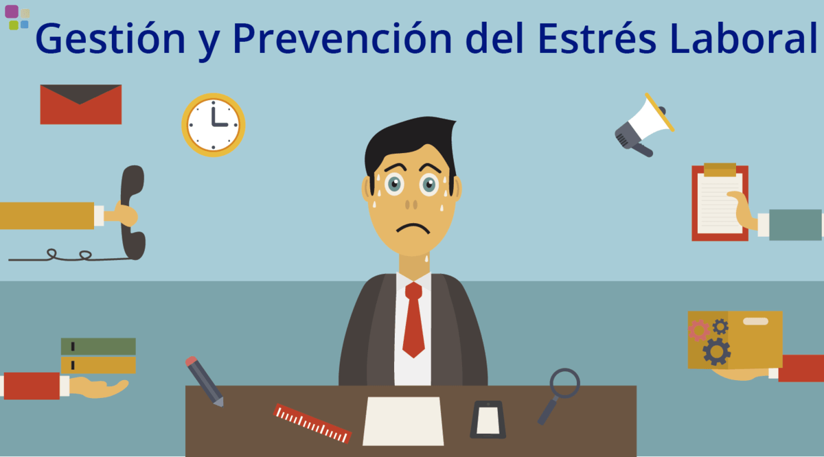 Gestión y prevención del estrés laboral