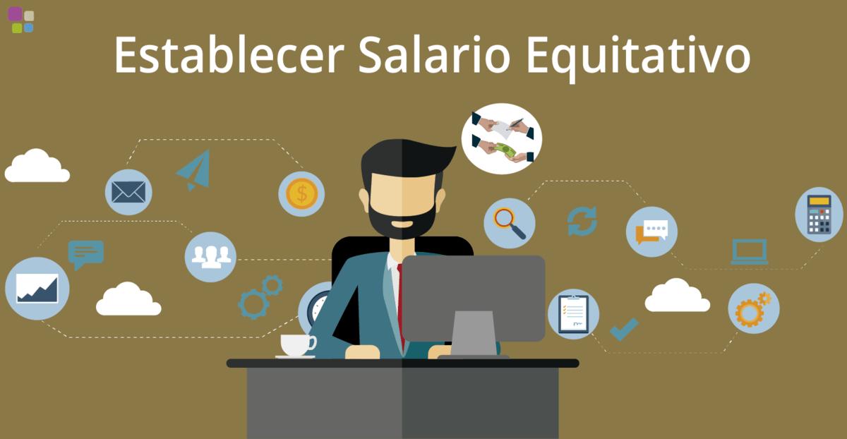 establecer salario equitativo
