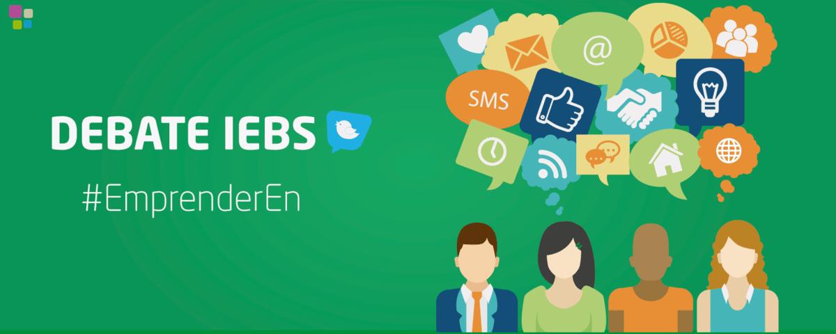 Debate IEBS en Twitter: ¿En qué emprendemos?