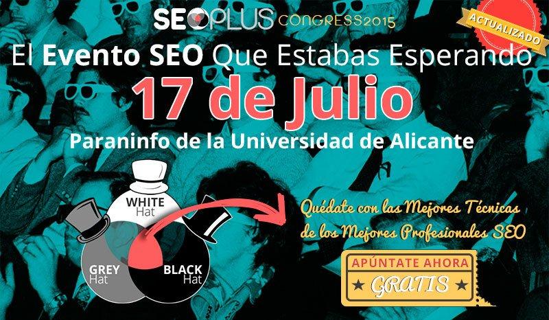 El Congreso SEOPLUS 2015 reunirá a los mayores expertos en posicionamiento web