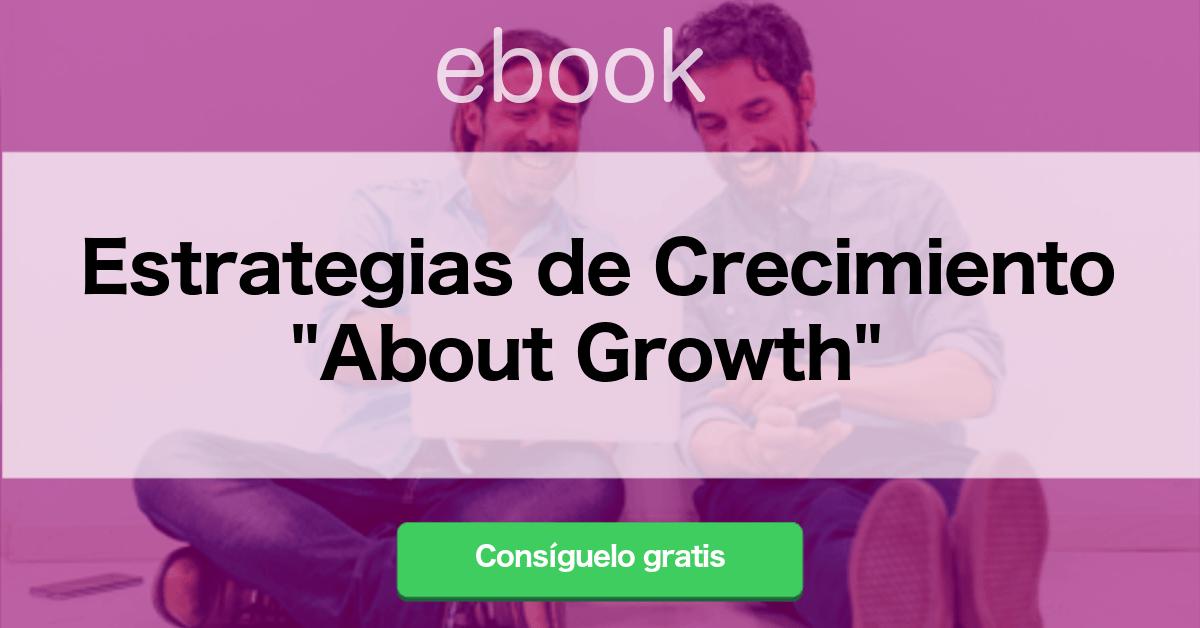 Estrategias de Crecimiento _About Growth