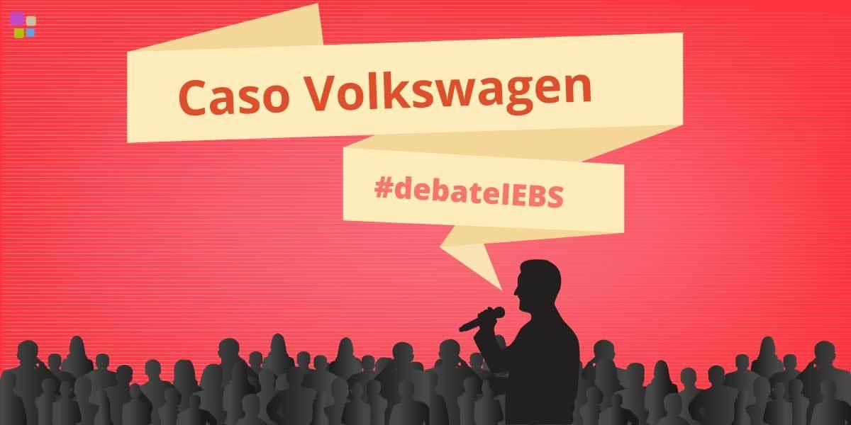 #DebateIEBS: La crisis de Volkswagen
