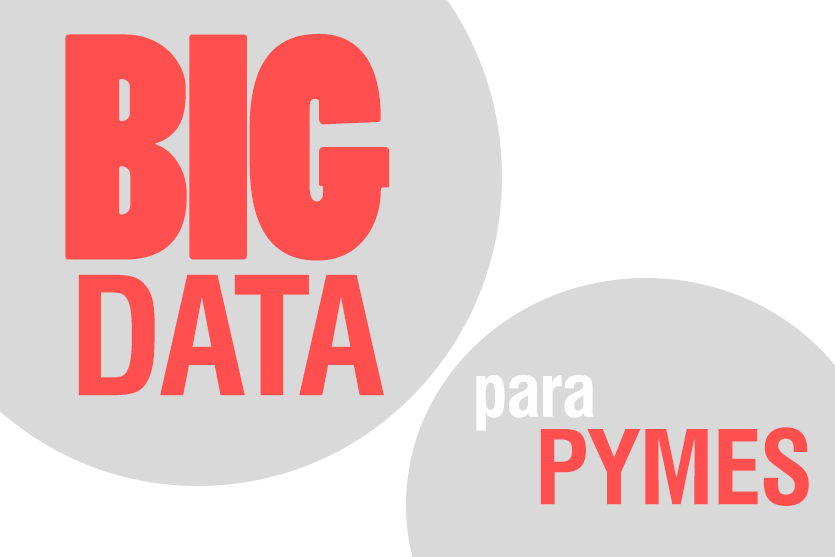 Small Data: el Big Data para las pymes