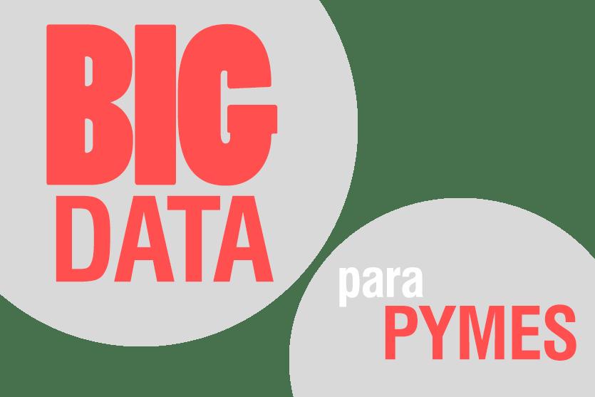 Small Data: el Big Data para las pymes