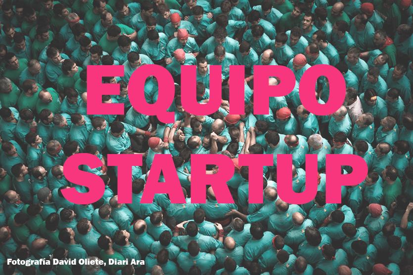 Cómo formar un equipo para una startup que funcione