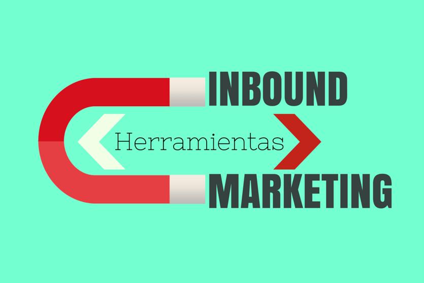 Herramientas de Inbound Marketing que no te puedes perder