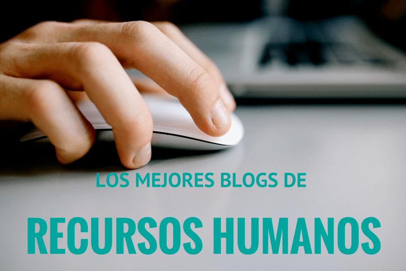 los mejores blogs de recursos humanos