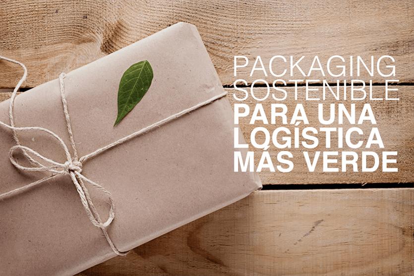 Packaging sostenible para una logística más verde