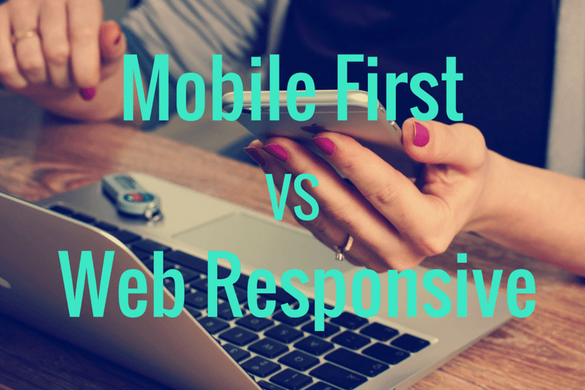 Elegir entre Mobile First y Web Responsive