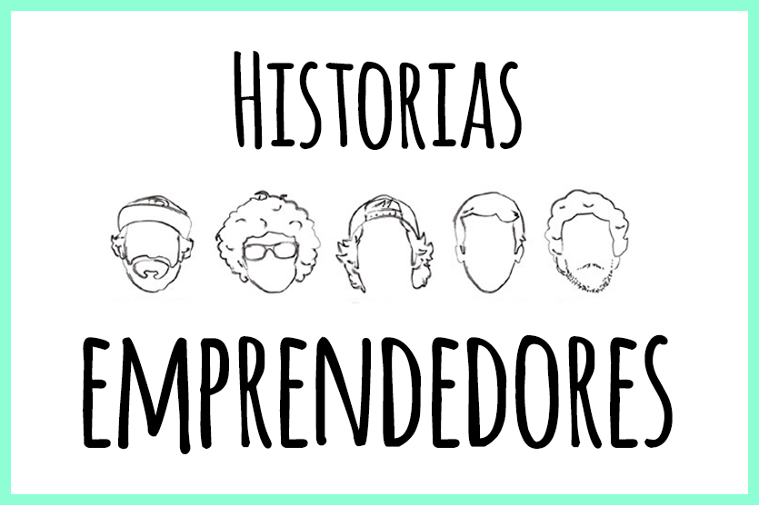 Historias de emprendedores españoles que te motivarán a continuar con tu proyecto