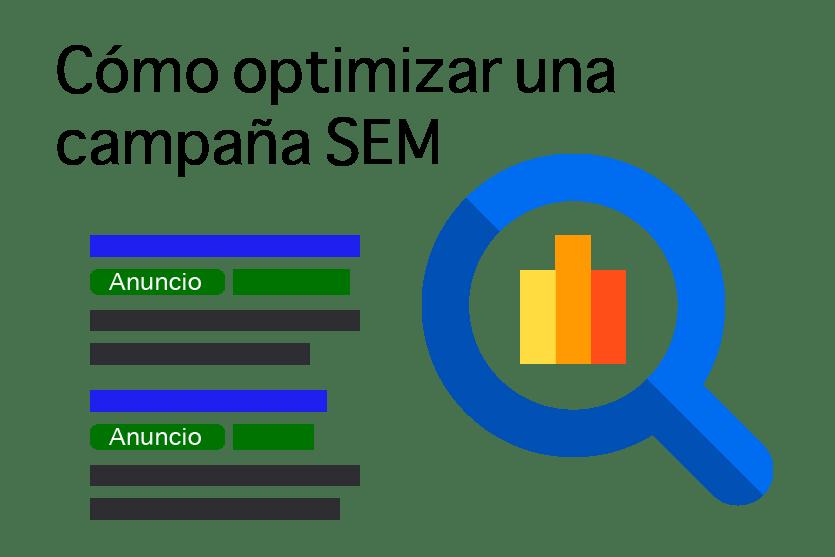Alternativas para optimizar campañas de SEM