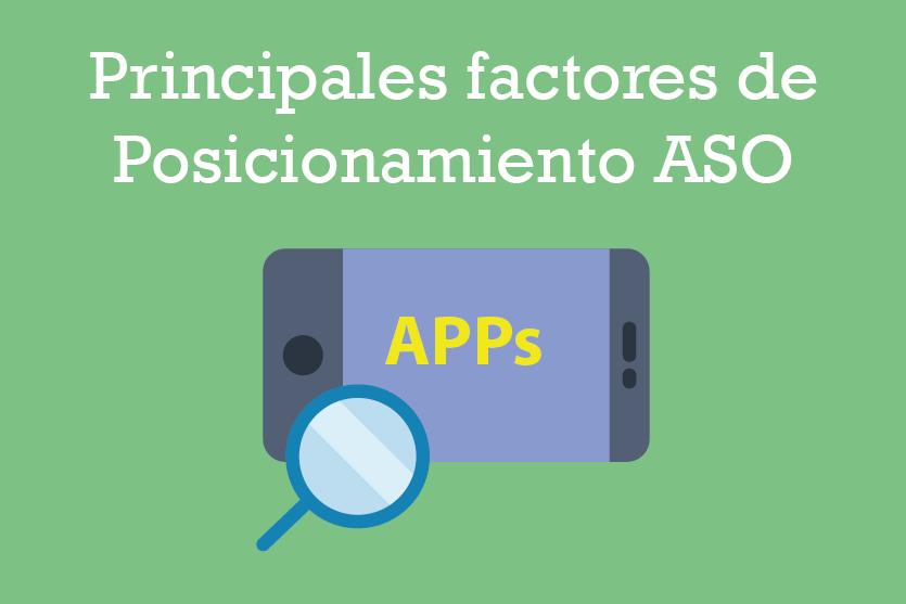 Qué es el Posicionamiento ASO y sus principales factores