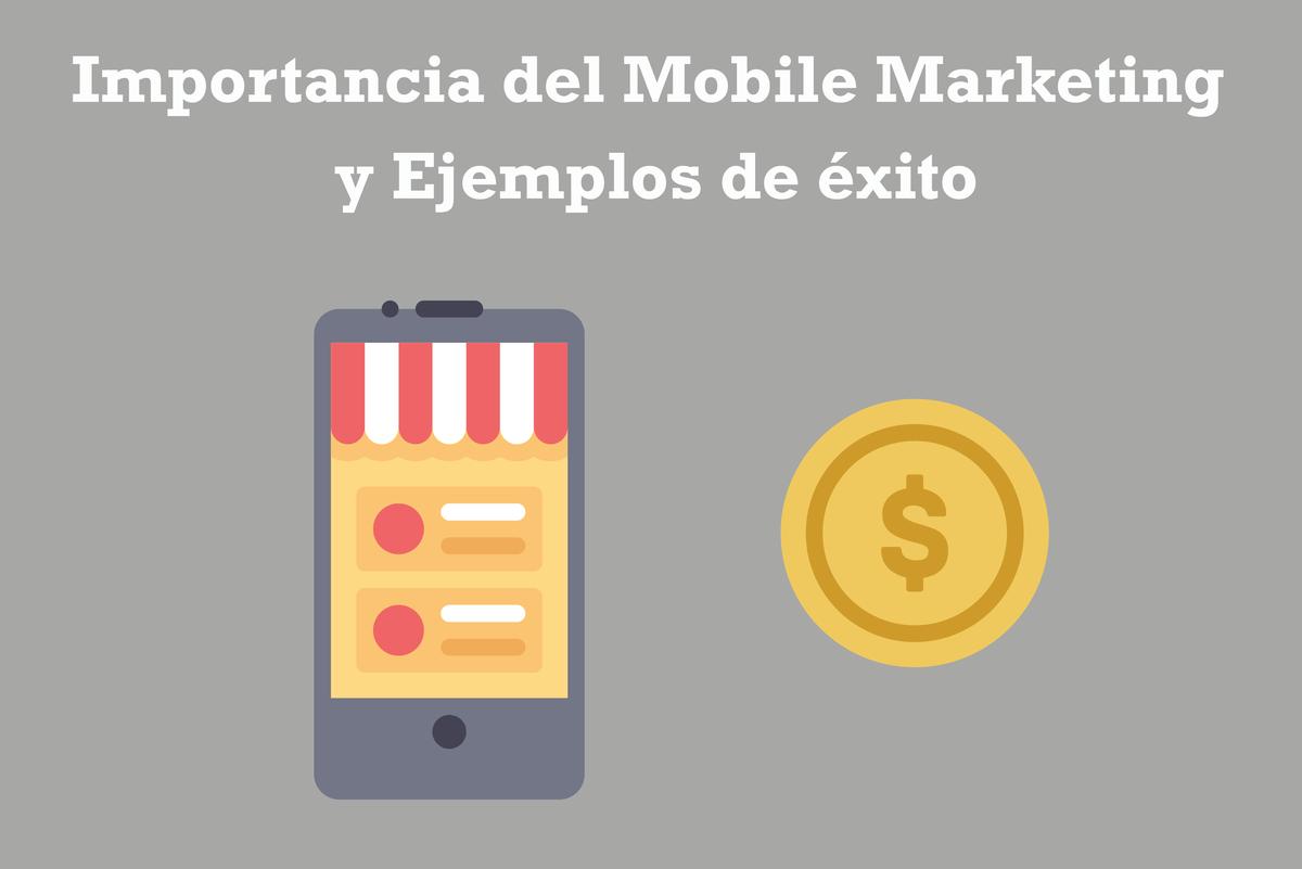 Que es Marketing Mobile y ejemplos