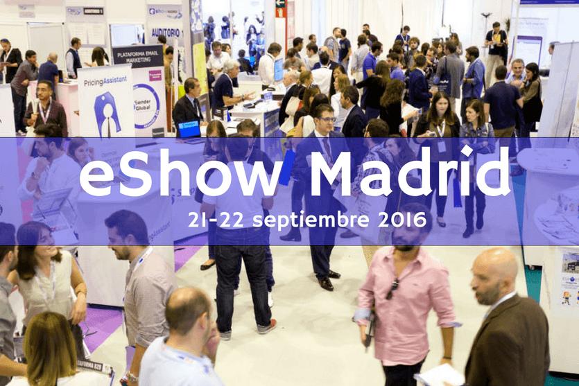 La transformación digital continúa en eShow Madrid