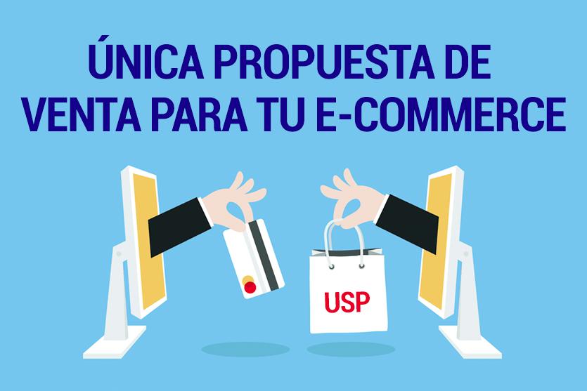 Qué es y cómo aprovechar la USP en una e-Commerce