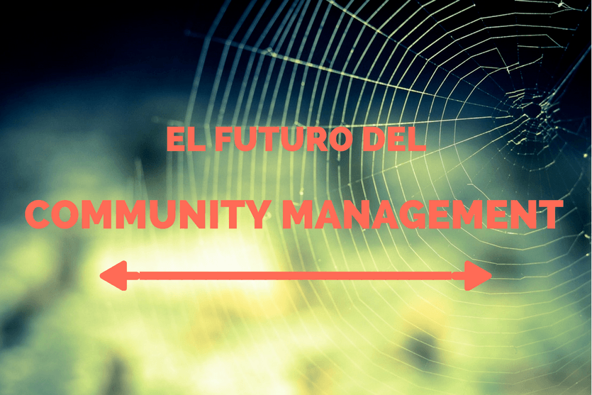 El futuro del Community Management