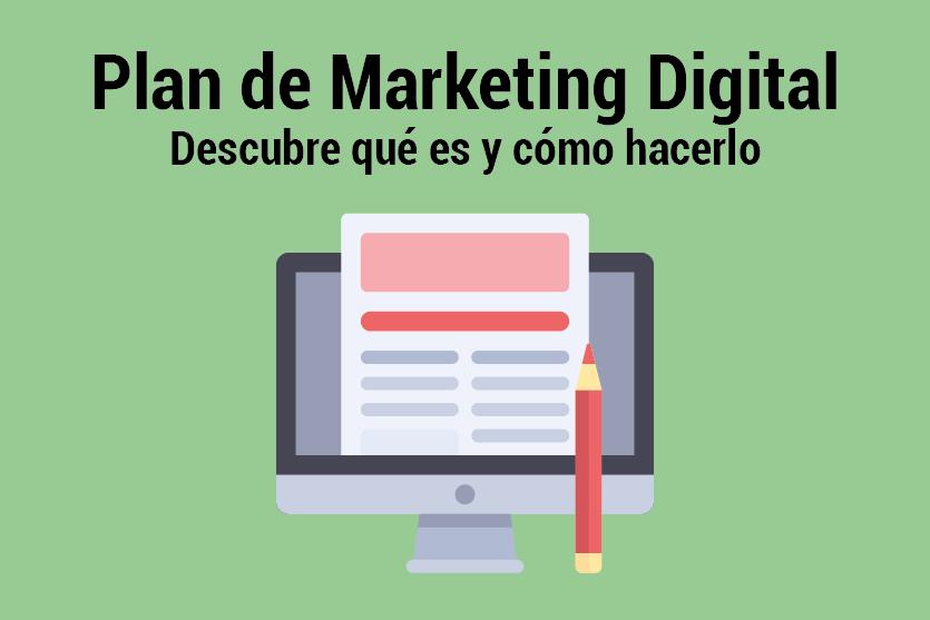 es un Plan de Marketing Digital y cómo se hace