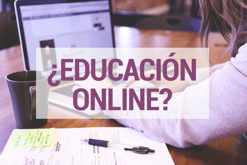 ¿Por qué la educación online es una buena opción para mi capacitación personal?