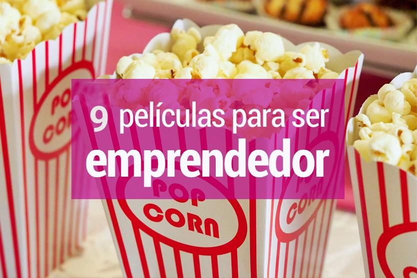 9 películas para ser emprendedor