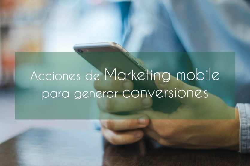 Conversión Marketing Mobile