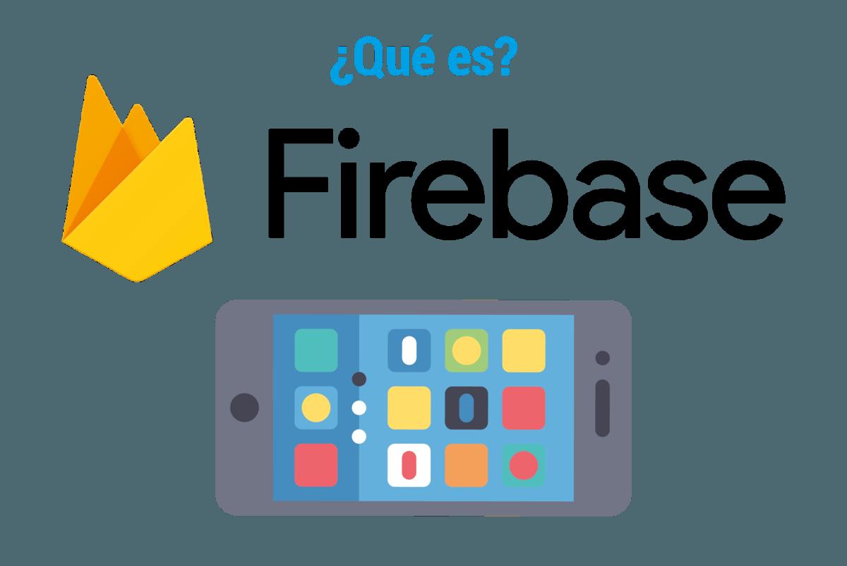 ¿Qué es Firebase?