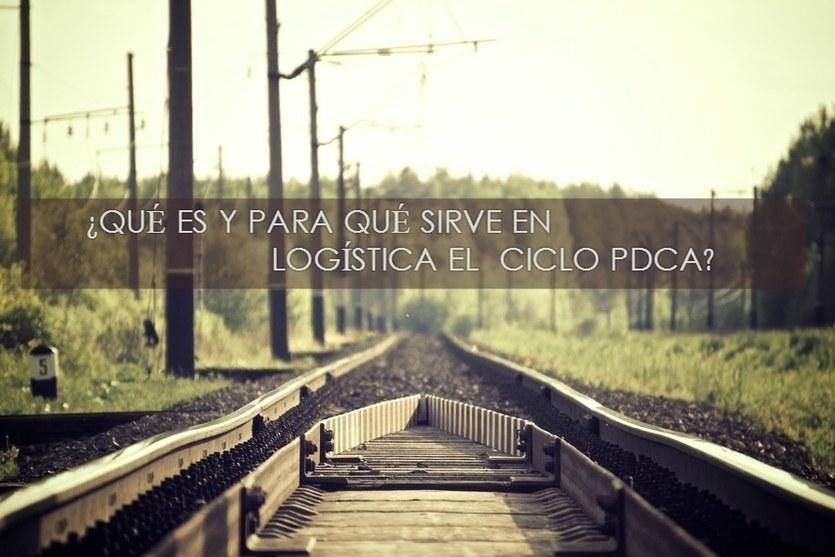 ¿Qué es y para qué sirve en logística el ciclo PDCA?