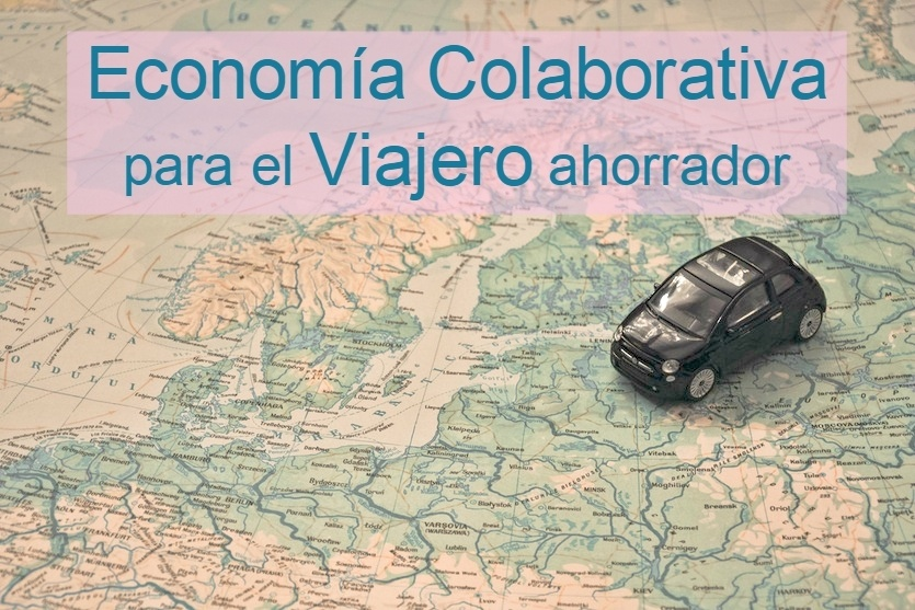 Economía colaborativa para el viajero ahorrador