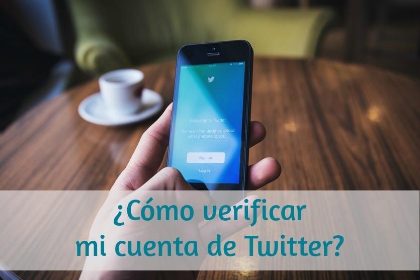 ¿Cómo verificar una cuenta de Twitter?