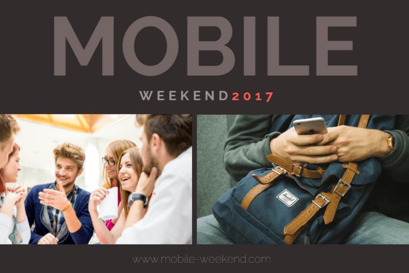 Regresa con su segunda edición el Mobile Weekend 2017