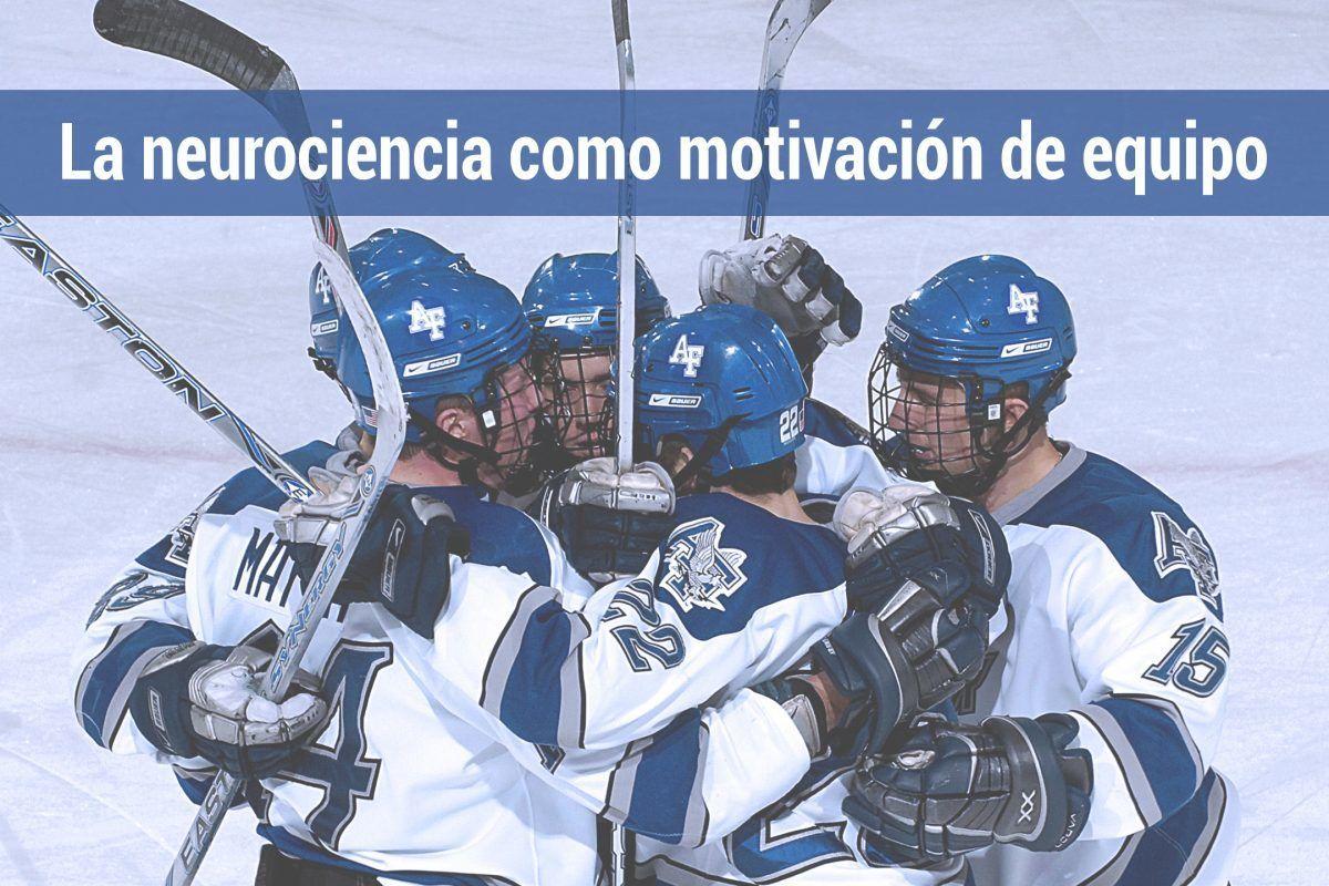 La neurociencia como motivación de equipos