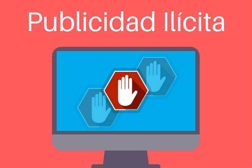 Publicidad ilícita: qué es, ejemplos y cómo se autorregula