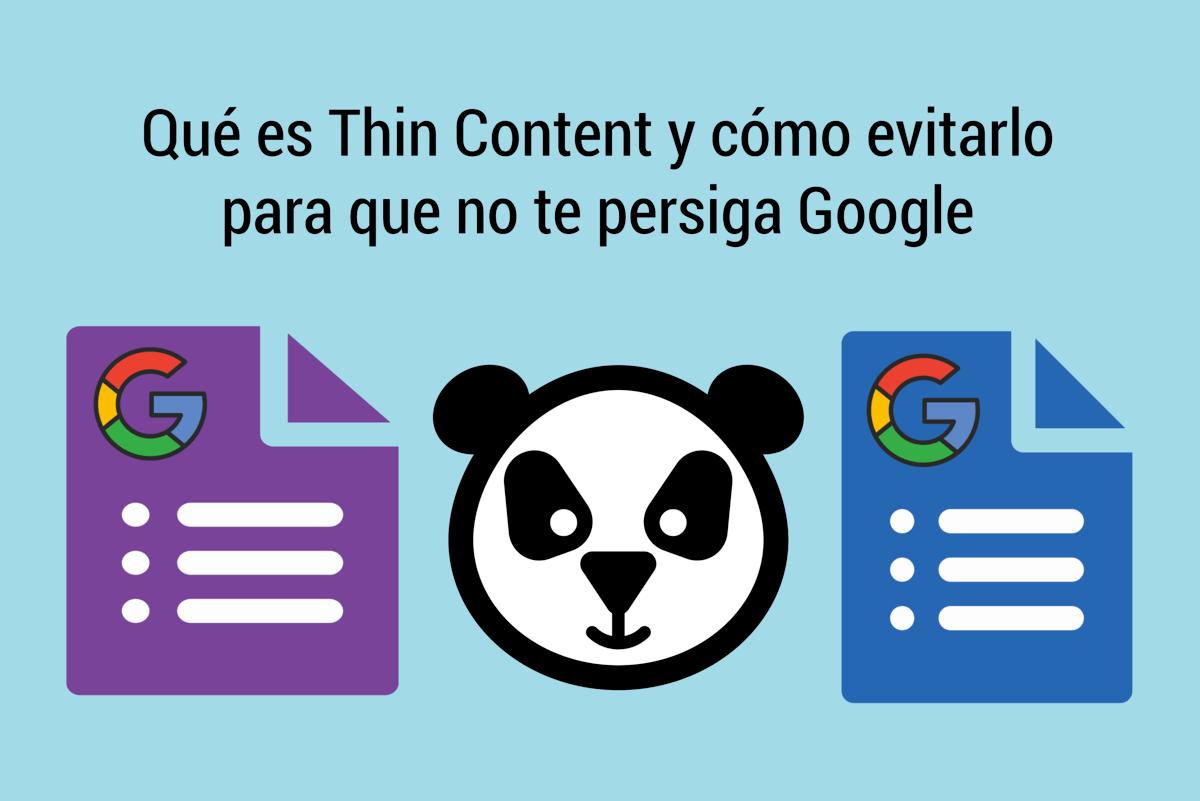 Qué es Thin Content y cómo lo trata Google