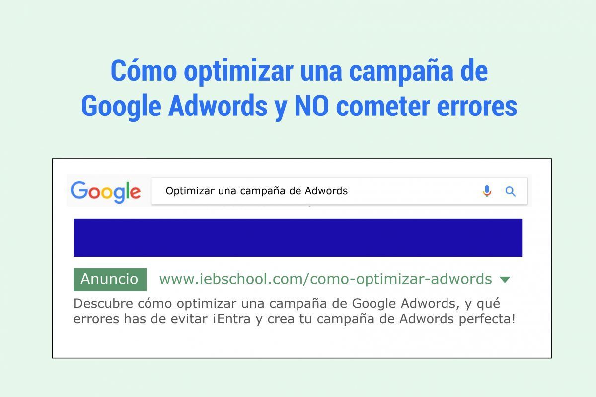 10 errores que debes evitar al optimizar una campaña de Adwords