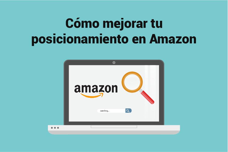 Cómo mejorar tu posicionamiento SEO en Amazon