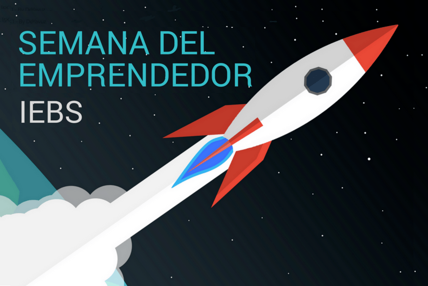 Semana del Emprendedor IEBS: transformando ideas en negocio