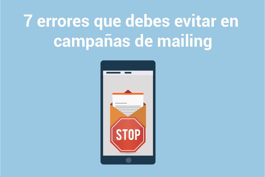 7 errores frecuentes de pymes al hacer una campaña de mailing