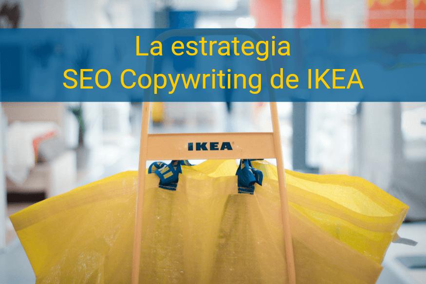 estrategia de SEO Copywriting de IKEA