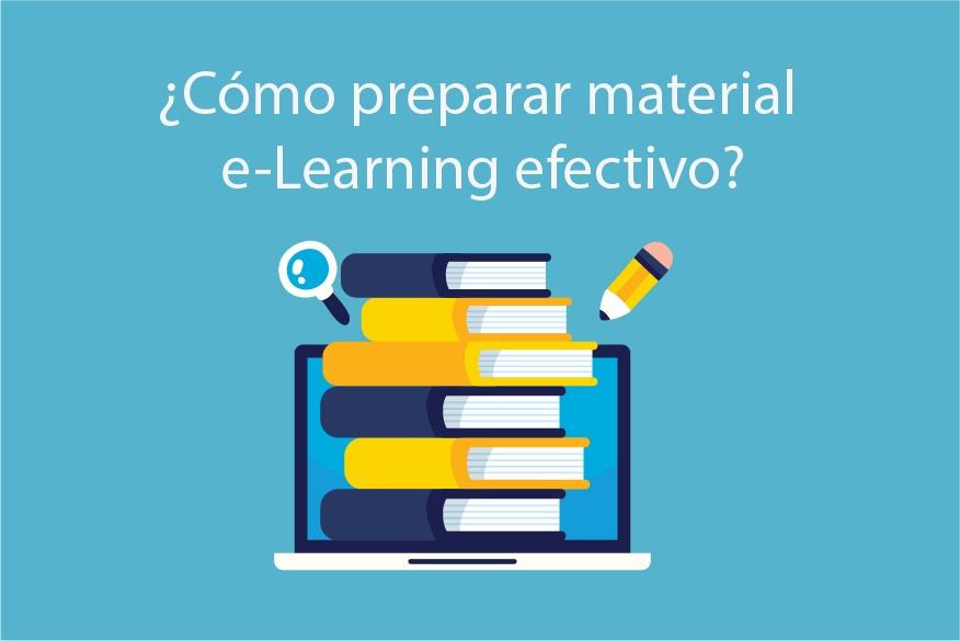 Cómo preparar material e-Learning para una formación de calidad