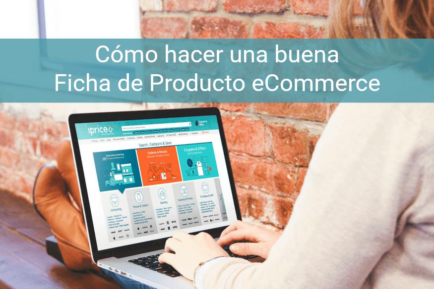 Estimula las ventas con la Ficha de Producto en una eCommerce