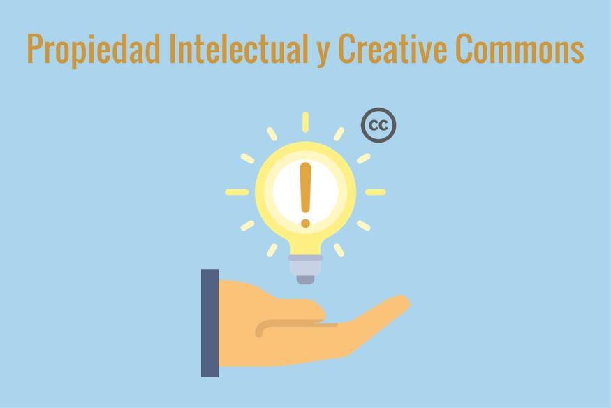 La importancia de la Propiedad Intelectual y Licencias Creative Commons en la Web 2.0