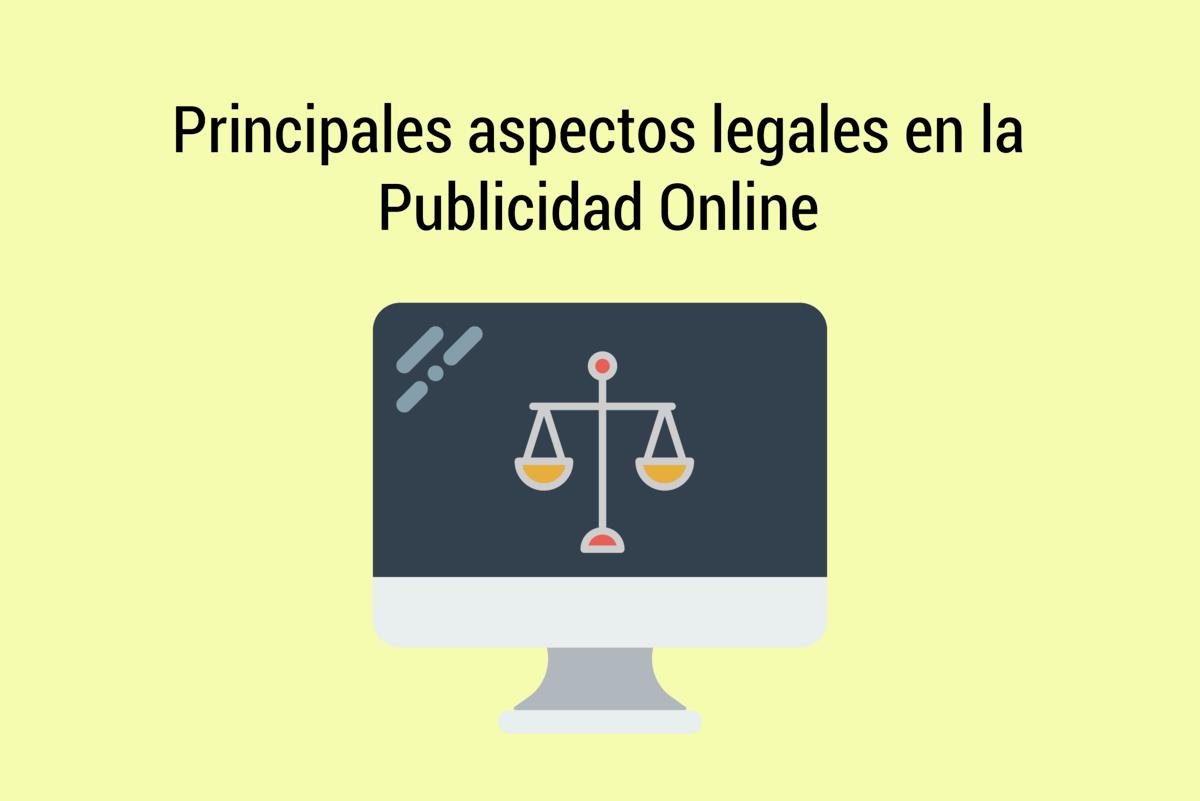 Aspectos legales en la Publicidad Digital